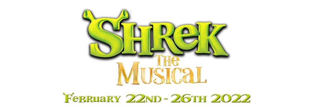 Shrek the Musical – February 22nd-26th 2022