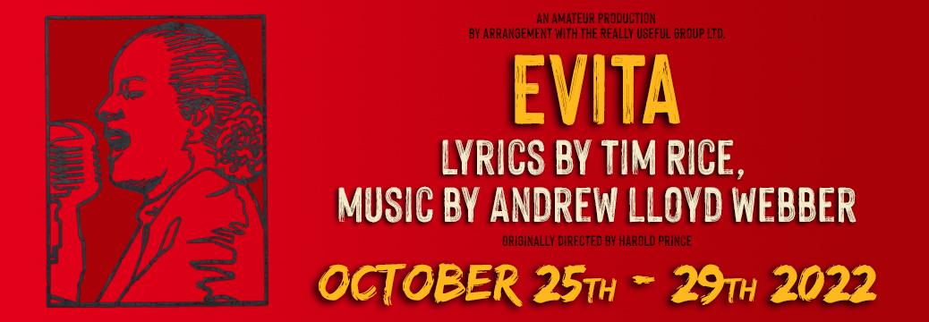 Evita: October 25th-29th 2022